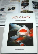 Koi Crazy Koi Book -Written By Peter Waddington